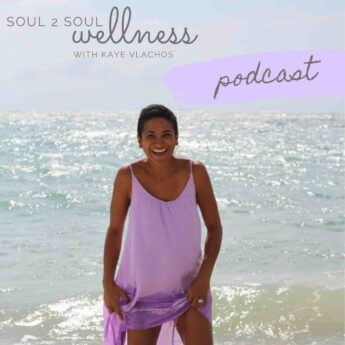 Podcast Editing Services Soul 2 Soul Wellness Podcast With Kaye Vlachos
