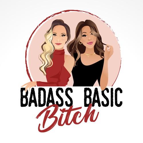 Podcast Editing Services, Badass Basic Bitch