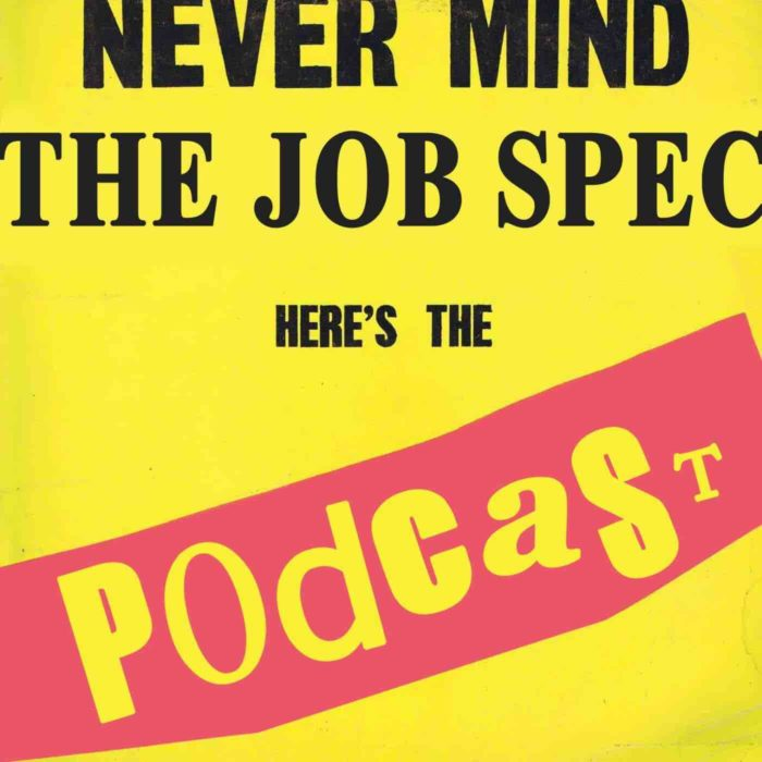 Podcast Editing Services, Never Mind The Job Specs
