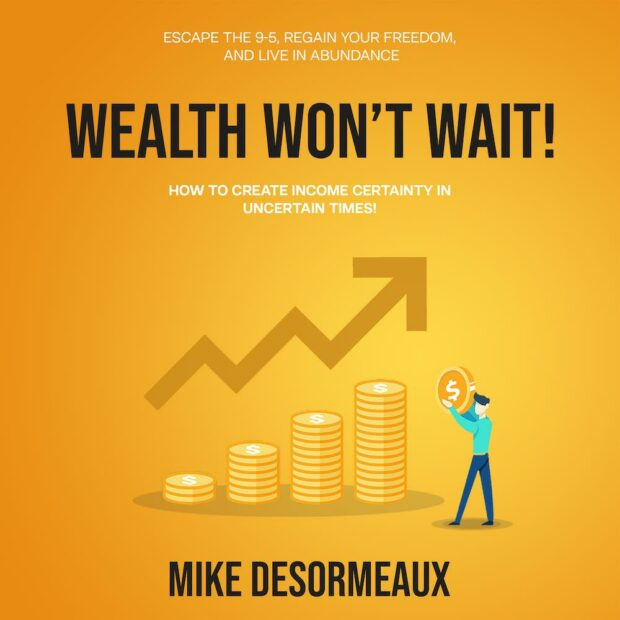 Wealth Won't Wait